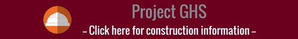 Project GHS - Click here for construction information
